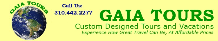 Gaia Tours Custom Designed Tours and Vacations